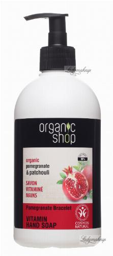 ORGANIC SHOP - VITAMIN HAND SOAP - Witaminowe mydło do rąk w płynie z granatem - Pomegranate Bracelet - 500 ml