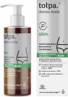 Tołpa - Dermo Body Slim - Wyszczuplający koncentrat modelujący - 250 ml