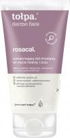 Tołpa - Dermo Face Rosacal - Wzmacniający żel micelarny do mycia twarzy i oczu - 150 ml