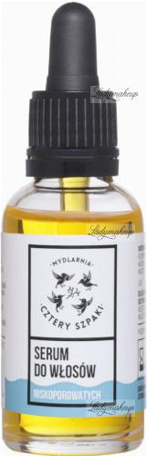 Mydlarnia Cztery Szpaki - Naturalne serum do włosów niskoporowatych - 30 ml