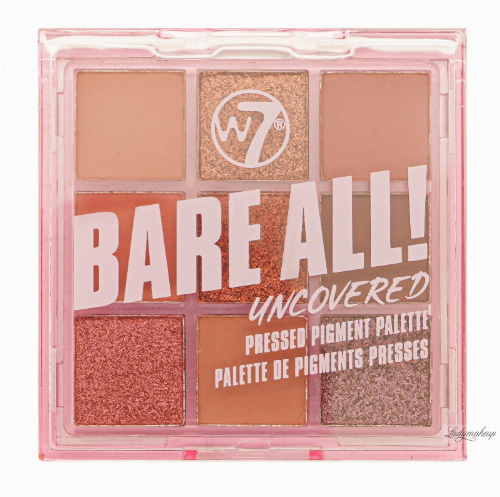 W7 - BARE ALL - PRESSED PIGMENT PALETTE - Paleta 9 cieni do powiek - UNCOVERED