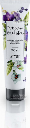 ANWEN - Protein Orchid - Conditioner for high porosity hair - 100 ml