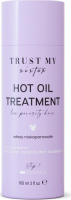 Trust My Sister - Hot Oil Treatment - Olej do włosów niskoporowatych - 100 ml