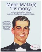 THE BALM - Meet Matt (e) TRIMONY