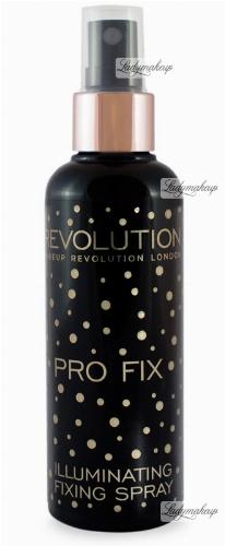 MAKEUP REVOLUTION - PRO FIX- Illuminating Fixing Spray - Rozświetlający utrwalacz makijażu