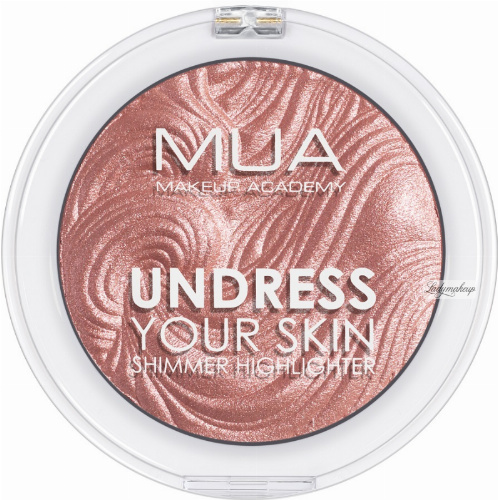 MUA - UNDRESS YOUR SKIN - Shimmer Highlighter - Rosewood Glimmer - Rozświetlacz do twarzy