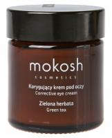 MOKOSH - CORRECTIVE EYE CREAM - GREEN TEA - Korygujący krem pod oczy - Zielona herbata - 30 ml