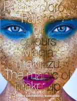 Pałac kolorów - Magia makijażu - Palace of colours The magic of make-up - Album
