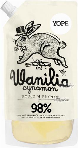 YOPE - NATURALNE MYDŁO W PŁYNIE - REFILL - Wanilia i cynamon
