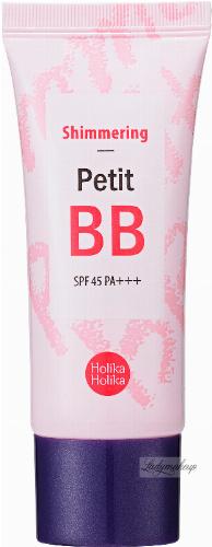 Holika Holika - Shimmering Petit BB - Rozświetlający krem BB - SPF 45 - 30 ml