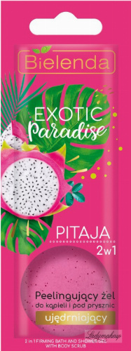 Bielenda - Exotic Paradise - 2in1 Firming Bath and Shower Gel with Body Scrub - Peeling bath and shower gel - Firming - Pitaya - 25g