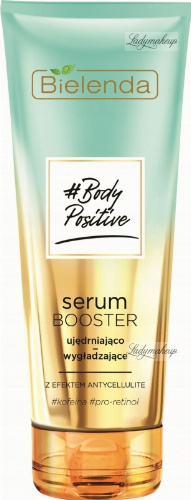 Bielenda - Body Positive - Serum Booster - Firming and smoothing with anti-cellulite effect - 250 ml