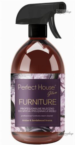 PERFECT HOUSE GLAM - FURNITURE - Profesjonalne mleczko do mycia i pielęgnacji mebli - 500 ml