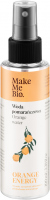 Make Me Bio - ORANGE ENERGY - Orange Water - Woda pomarańczowa - 100 ml