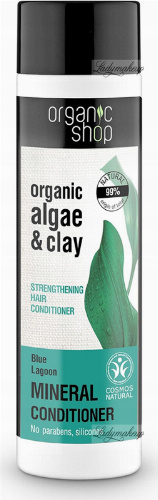 ORGANIC SHOP - MINERAL STRENGTHENING CONDITIONER - Strengthening hair conditioner with algae - Blue Lagoon - 280 ml