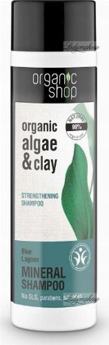 ORGANIC SHOP - MINERAL STRENGTHENING SHAMPOO - Odbudowujący szampon do włosów - Blue Lagoon - 280 ml