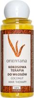 ORIENTANA - COCONUT HAIR TERAPY - Kokosowa terapia dla włosów - 105 ml